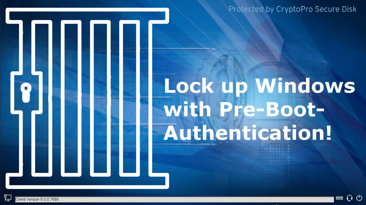 PBA Lockup Windows with Pre-Boot-Authentication PBA